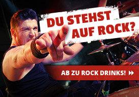 Komm zu Rock Drinks!
